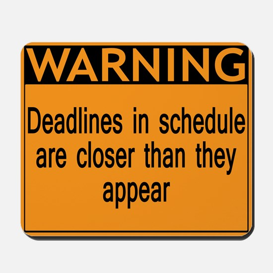 Warning: Deadlines in schedule are closer than the