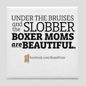 """Boxer Moms are Beautiful"" Tile Coaster"