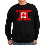 PLAY HOCKEY Sweatshirt (dark)