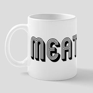 MEATHEAD (Metro) Mug