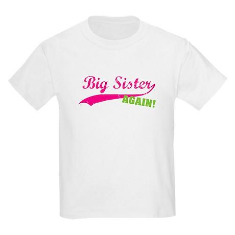 Big Sister Again Kids Light T-Shirt
