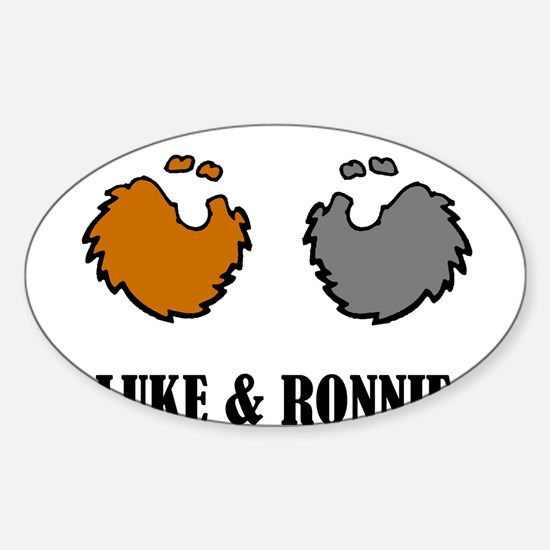 Luke and Ronnie Sticker (Oval)
