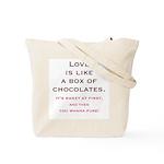 Love is Like a Box of Chocolates Tote Bag