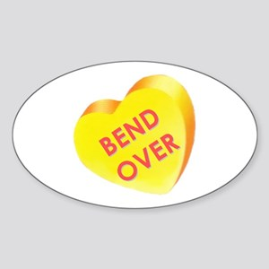 """""""Bend Over"""" Oval Sticker"""