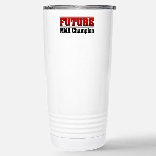 Future MMA Champion Stainless Steel Travel Mug