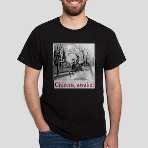 Citizens, awake! Dark T-Shirt