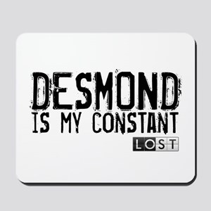 Desmond Is My Constant Mousepad