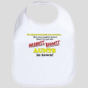 Meanest, Baddest Aunt In Town Bib