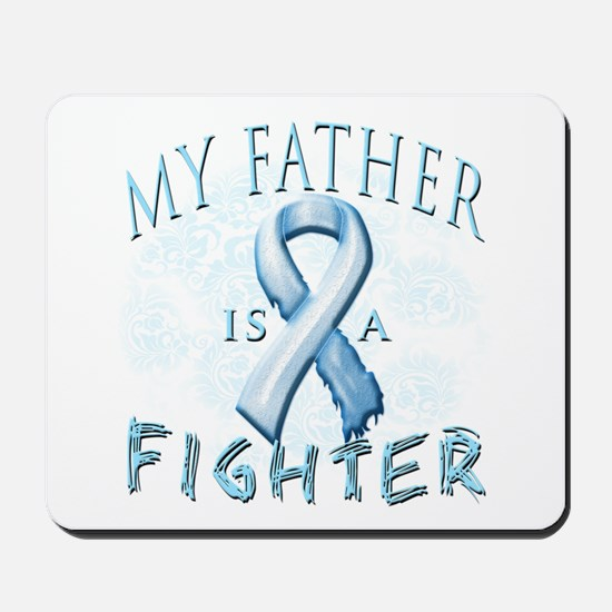 My Father Is A Fighter Mousepad