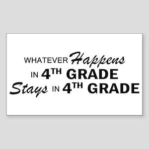 Whatever Happens -4th Grade Sticker (Rectangle)