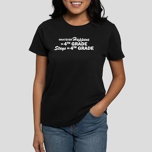 Whatever Happens -4th Grade Women's Dark T-Shirt
