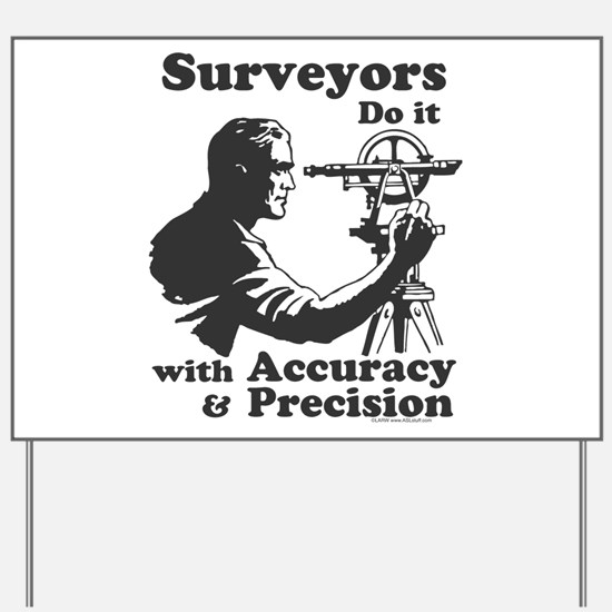 SurveyorsDoIt Yard Sign