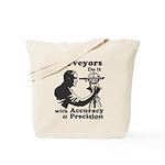 SurveyorsDoIt Tote Bag