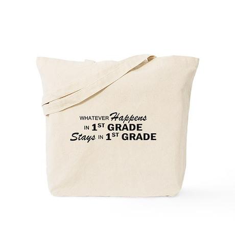 Whatever Happens - 1st Grade Tote Bag