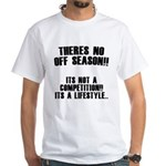 No Off Season White T-Shirt