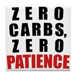 Zero Carbs Tile Coaster
