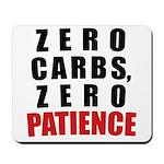 Zero Carbs Mousepad