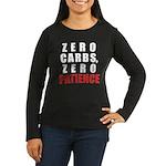 Zero Carbs Women's Long Sleeve Dark T-Shirt