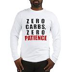 Zero Carbs Long Sleeve T-Shirt