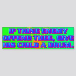 IF THINE ENEMY OFFEND THEE Sticker (Bumper)