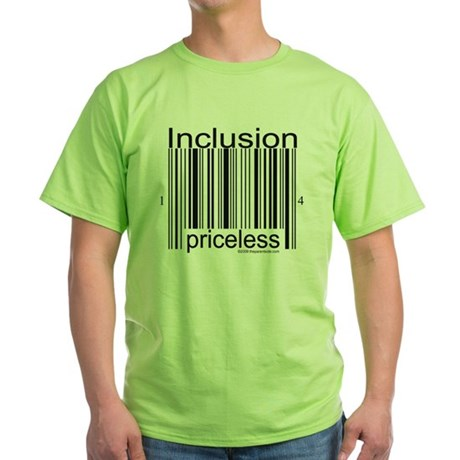 Inclusion Priceless T-shirts Green T-Shirt