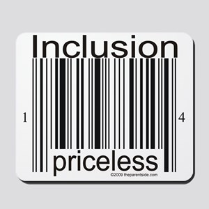 Inclusion Priceless Mousepad