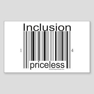 Inclusion Priceless Sticker (Rectangle)