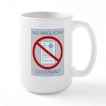 No Anglican Covenant Large Mug