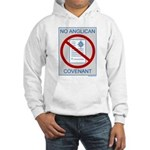 No Anglican Covenant Hooded Sweatshirt