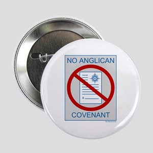 "No Anglican Covenant 2.25"" Button"