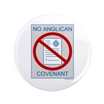 "No Anglican Covenant 3.5"" Button (100 pack)"
