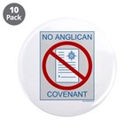 "No Anglican Covenant 3.5"" Button (10 pack)"