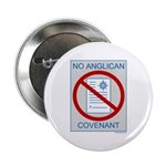 "No Anglican Covenant 2.25"" Button (100 pack)"