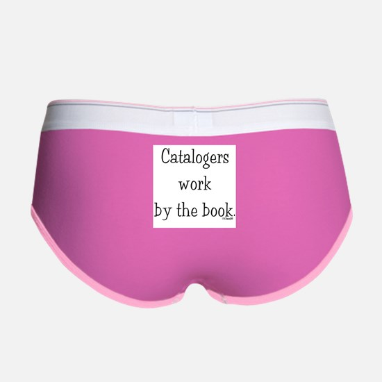 Catalogers work by the book. Women's Boy Brief