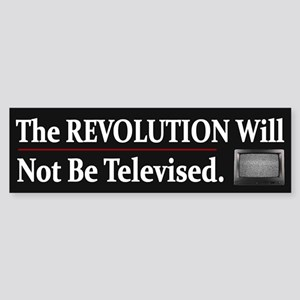 Funny Political Revolution ~ Bumper Sticker
