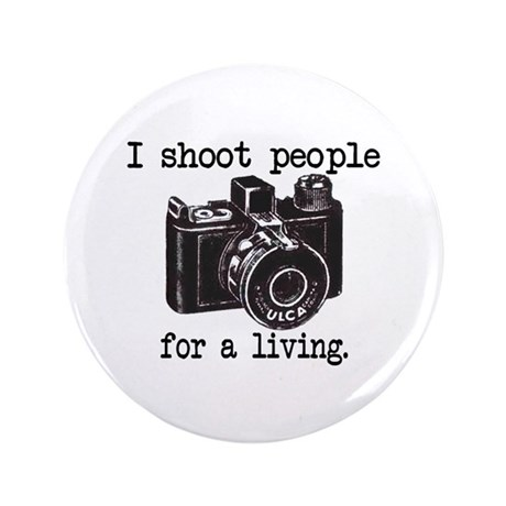 """I Shoot People 3.5"""" Button"""