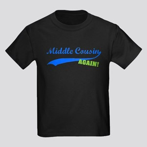 Middle Cousin Again Kids Dark T-Shirt