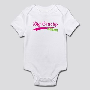 Big Cousin Again Infant Bodysuit