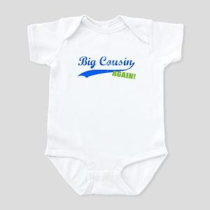 Big Cousin Again Infant Bodysuit