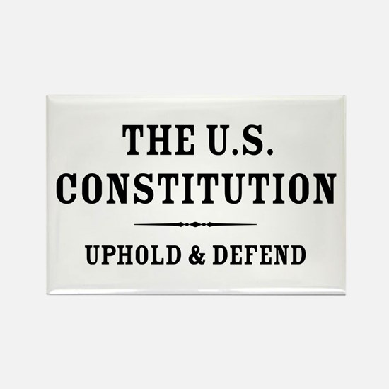 Uphold and Defend The Constitution Rectangle Magne