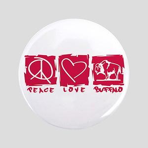 "Peace.Love.Buffalo 3.5"" Button"