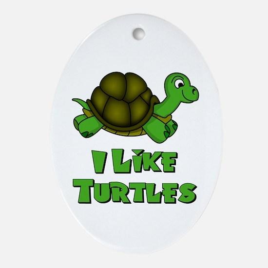 I Like Turtles Ornament (Oval)