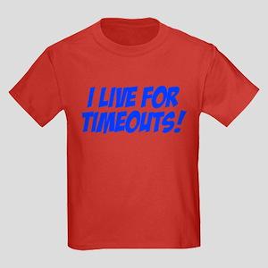 I Live for Timeouts Kids Dark T-Shirt
