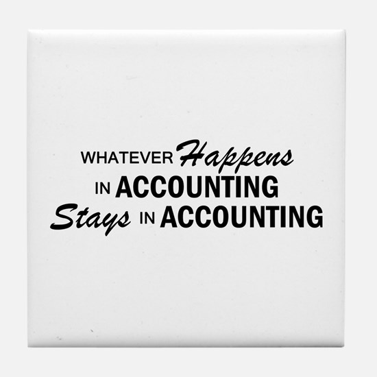 Whatever Happens - Accounting Tile Coaster