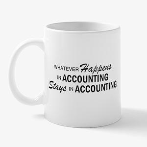 Whatever Happens - Accounting Mug