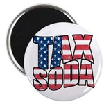 Tax Soda! Magnet