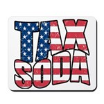 Tax Soda! Mousepad