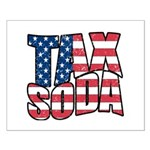 Tax Soda! Small Poster