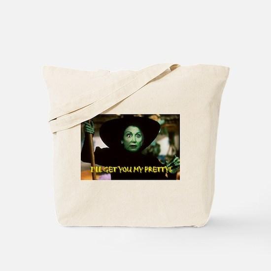 I'LL GET YOU MY PRETTY! Tote Bag