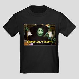 I'LL GET YOU MY PRETTY! Kids Dark T-Shirt